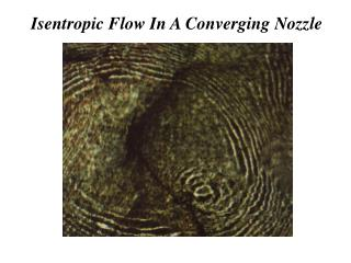 Isentropic Flow In A Converging Nozzle