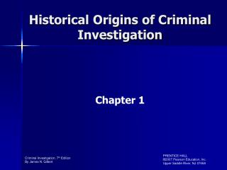 Historical Origins of Criminal Investigation
