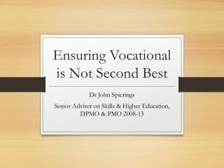 Ensuring Vocational is Not Second Best