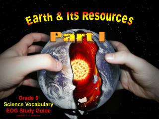 Grade 5 Science Vocabulary EOG Study Guide Updated 5.9.11 NValentine