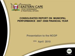 CONSOLIDATED REPORT ON  MUNICIPAL  PERFORMANCE  2007 /2008 FINANCIAL YEAR
