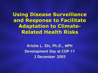 Using Disease Surveillance and Response to Facilitate Adaptation to Climate-Related Health Risks