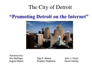 "The City of Detroit ""Promoting Detroit on the Internet"""