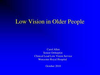 Low Vision in Older People
