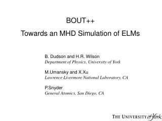 BOUT++ Towards an MHD Simulation of ELMs