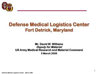 Defense Medical Logistics Center Fort Detrick, Maryland