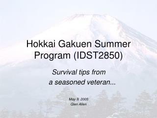 Hokkai Gakuen Summer Program (IDST2850)