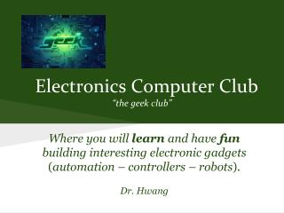 "Electronics Computer Club ""the geek club"""
