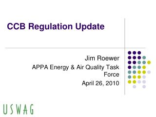 CCB Regulation Update