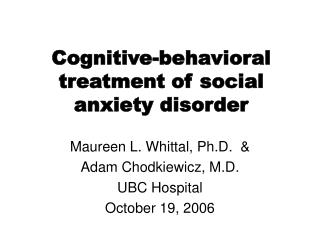 Cognitive-behavioral treatment of social anxiety disorder