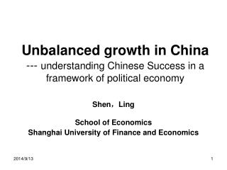 Unbalanced growth in China ---  understanding Chinese Success in a framework of political economy