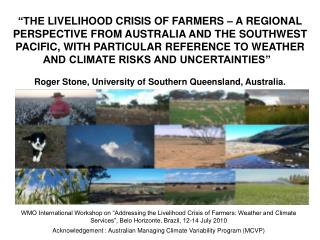 Acknowledgement : Australian Managing Climate Variability Program (MCVP)