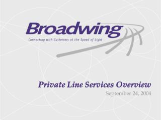 Private Line Services Overview