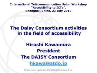The Daisy Consortium activities  in the field of accessibility