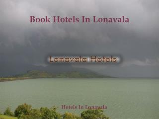 Lonavala Hotels | Hotels In Lonavala