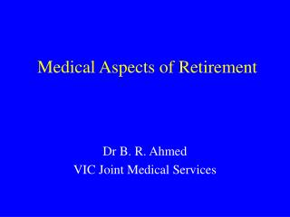 Medical Aspects of Retirement