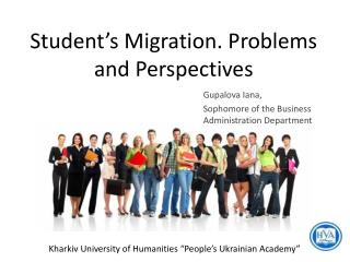 Student's Migration. Problems and Perspectives