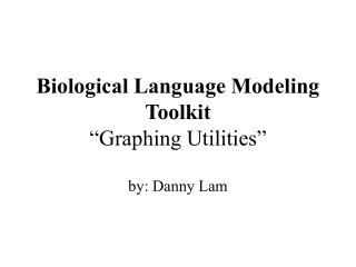 "Biological Language Modeling Toolkit ""Graphing Utilities"""