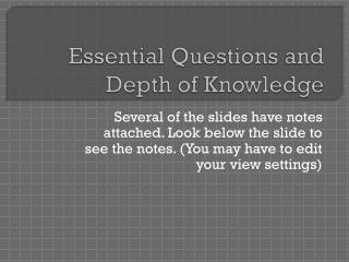 Essential Questions and Depth of Knowledge