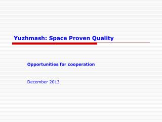 Yuzhmash: Space Proven Quality