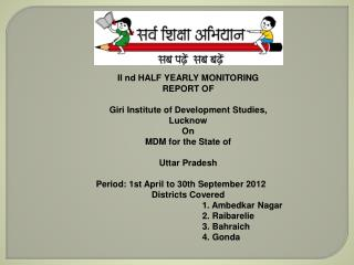 II  nd  HALF YEARLY MONITORING  REPORT OF  Giri  Institute of Development Studies, Lucknow On