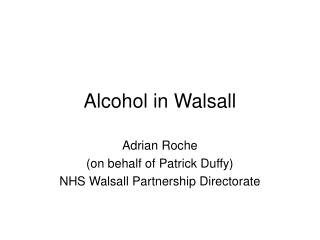 Alcohol in Walsall