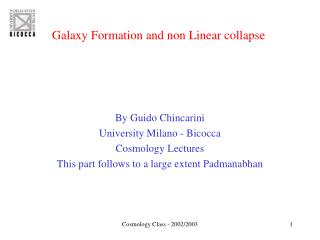 Galaxy Formation and non Linear collapse