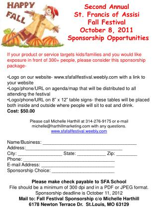 Second Annual  St. Francis of Assisi  Fall Festival  October 8, 2011  Sponsorship Opportunities