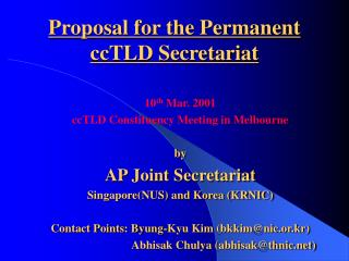 Proposal for the Permanent ccTLD Secretariat
