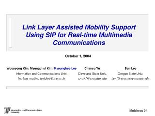 Link Layer Assisted Mobility Support Using SIP for Real-time Multimedia Communications
