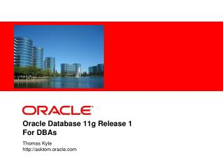 Oracle Database 11g Release 1 For DBAs