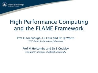 High Performance Computing and the FLAME Framework
