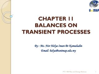 CHAPTER 11 BALANCES ON TRANSIENT PROCESSES