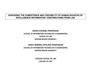 ASSESSING THE COMPETENCE AND CREDIBILITY OF HUMAN SOURCES OF INTELLIGENCE INFORMATION: CONTRIBUTIONS FROM LAW
