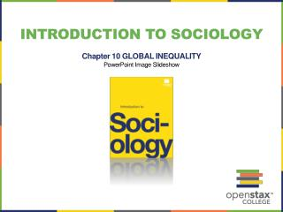 Introduction to sociology Chapter 10 GLOBAL INEQUALITY PowerPoint Image Slideshow