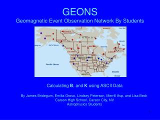 GEONS Geomagnetic Event Observation Network By Students
