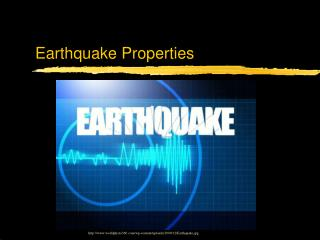 Earthquake Properties