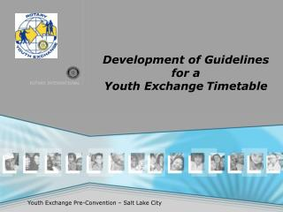 Development of Guidelines for a Youth Exchange Timetable