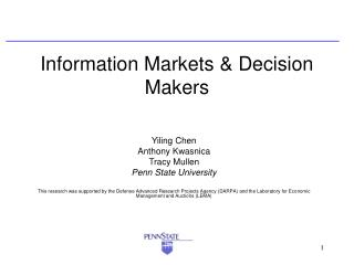 Information Markets & Decision Makers