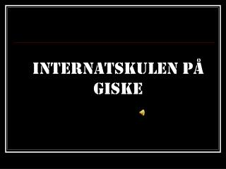 Internatskulen på Giske