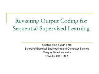 Revisiting Output Coding for Sequential Supervised Learning