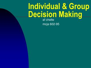 Individual  Group Decision Making