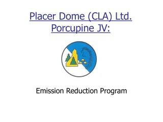 Placer Dome (CLA) Ltd. Porcupine JV: