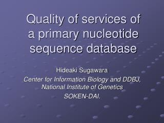 Quality of services of  a primary nucleotide sequence database