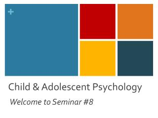 Child & Adolescent Psychology