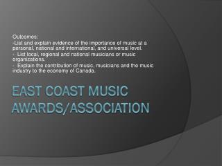 East Coast Music Awards/Association