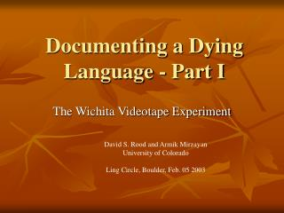 Documenting a Dying Language - Part I