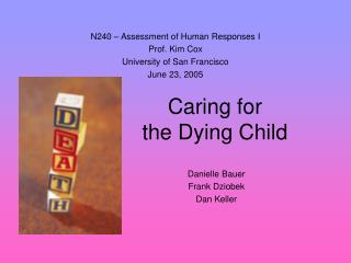 Caring for the Dying Child