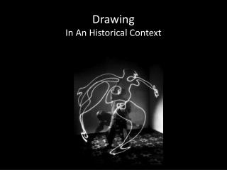 Drawing In An Historical Context