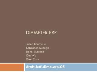 Diameter ERP Julien Bournelle Sebastien Decugis Lionel Morand Qin Wu Glen Zorn